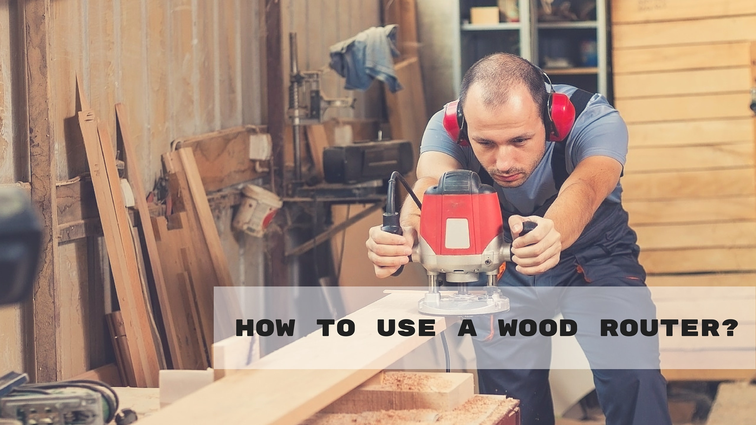 how-to-use-a-wood-router